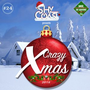 Shy-Coast - Crazy Xmas 2K16 (Mix of Advent #24)