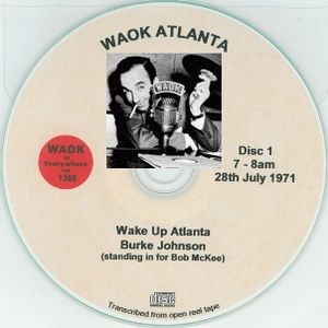 "WAOK 1380 AM Atlanta GA =>> ""Wake Up Atlanta"" with Burke Johnson <<= Wednesday, 28th July 1971"