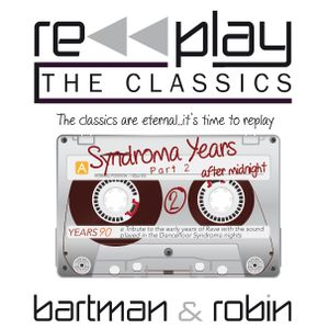 RePlay The Classics - Syndroma Years - Part2 - After Midnight