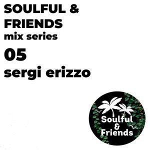 Soulful & Friends - mix series 05