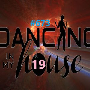 Dancing In My House Radio Show #673 (09-09-21) 19ª T