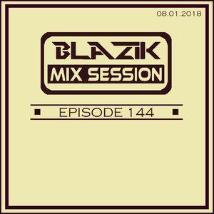 DJ Blazik Mix Session 144