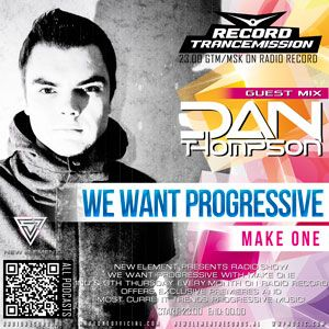 TranceMission | DAN THOMPSON guest mix We Want Progressive #019 With Make One