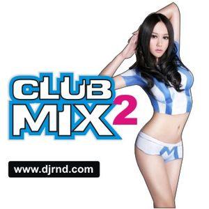 DJ RND - Club mix 2 (club music set)