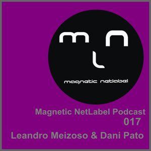 Magnetic NetLabel Podcast 017 - Leandro Meizoso & Dani Pato