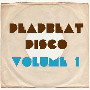 Deadbeat Disco - Vol. 1