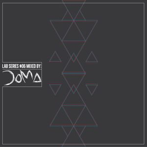 Lab Series 06 mixed by DOMA