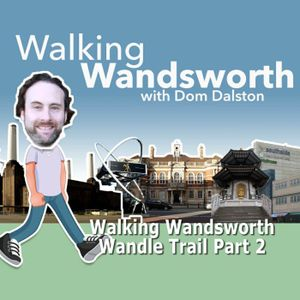 Walking Wandsworth - Wandle Trail