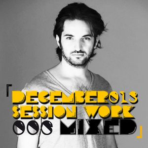 ALF DEEP - SESSION WORK - DECEMBER 2013 - MIXED - EPISODE 006