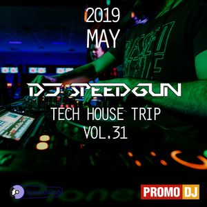 DJ SpeedGun - Tech House Trip Vol.31