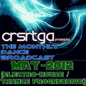 THE MONTHLY DANCE BROADCAST-MAY/2012