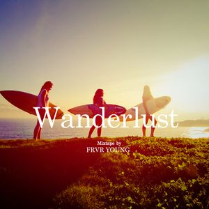 Wanderlust (Summer Mixtape)