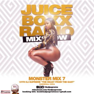 Juice Boxx Radio presents Monster Mix 7