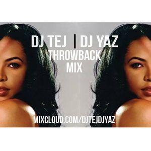 DJTEJ DJYAZ - #Throwback Mix