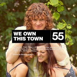 We Own This Town: Volume 55