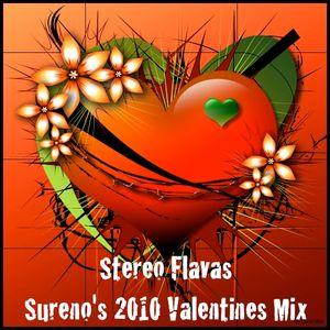 Stereo Flavas - Sureno's 2010 Valentines Mix!!!