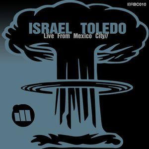 IBR Bombcast 010 with Israel Toledo - Live from Mexico City - www.illbomb.com