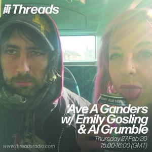'Ave A Ganders! w/ Emily Gosling & Al Grumble - 27-Mar-20