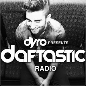 Dyro - Daftastic Radio 058 (LIVE @ Tomorrowland 2014)
