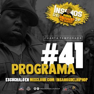 INSANOS DEL HIP HOP PROGRAMA #41 ( Gata Cattana + El Parietti )