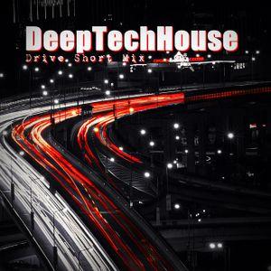 DeepTechHouse 20150223 DriveMix