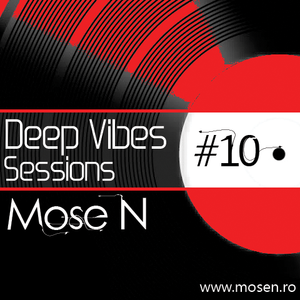 Mose N - Deep Vibes Sessions #10