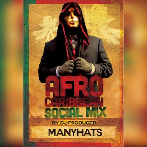 Afro-Caribbean Social Mix by MANYHATS