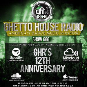 GHETTO HOUSE RADIO 600 (PART 2)