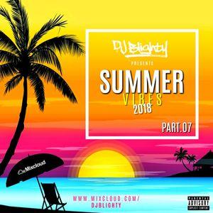 #SummerVibes2018 Part.07 // R&B, Hip Hop, Dancehall & U.K. // Follow me on Instagram: djblighty