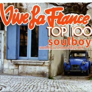 vive la france top 100 the soulboy nonstop mix