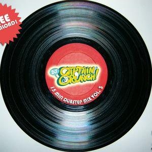 15 MIN MIX VOL. 3 - DJ CAPTAIN CRUNCH