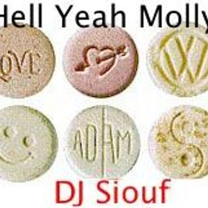 Hell Yeah Molly - Dj Siouf