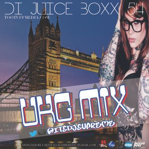 Di Juice Boxx 54 UKG Mix
