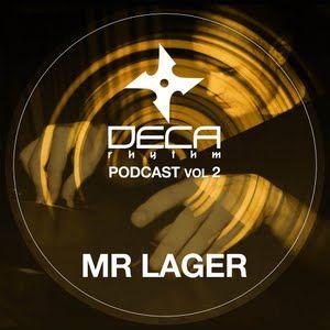 DECA Rhythm Podcast 002 Mr Lager