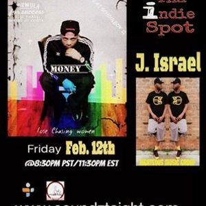 SoundzTaight/Indie Spot Radio with the dynamic recording artist JAY ISRAEL of C-Town Records