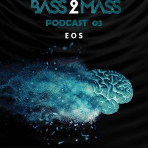 BasS 2 MASs Podcast 03 - EOS