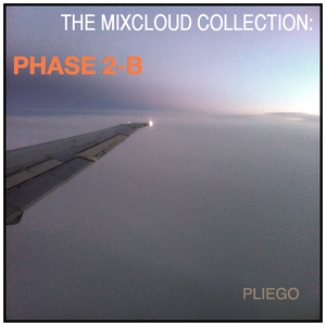 The MixCloud Collection:  PHASE 2-B