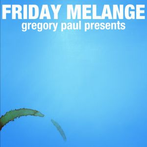 Friday Melange Episode 2