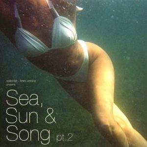 Sea, Sun & Song pt.2