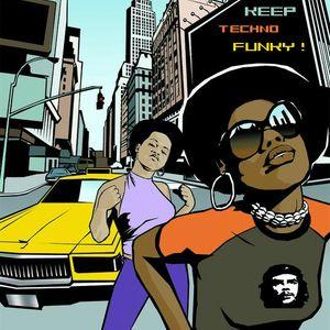 Keep Techno Funky Baby