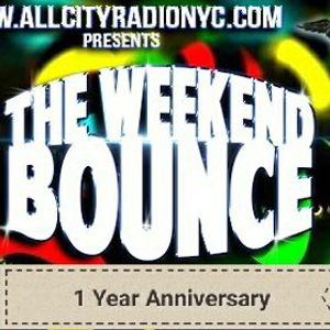 The Weekend Bounce 1-Year Anniversary Show Part 2