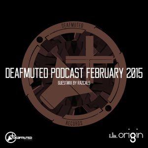 Psyek - Deafmuted Podcast February 2015@Origin UK | Guestmix by RAZCALS