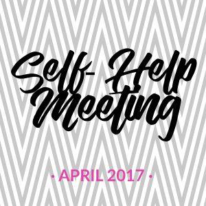 Self-Help Meeting - April 2017