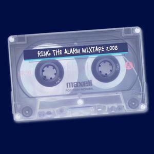 Ring The Alarm - Mixtape 2008