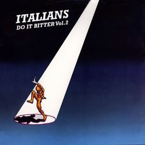 Italians Do It Bitter Vol. 2