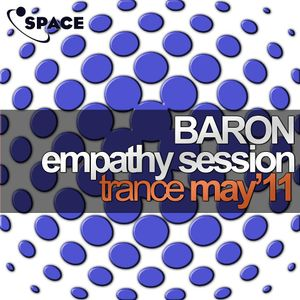 Space pres. Baron Empathy Session Trance May 2011