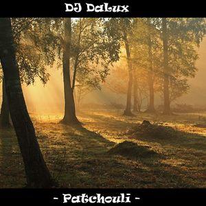 DJ DaLux - Patchouli - 22.02.11