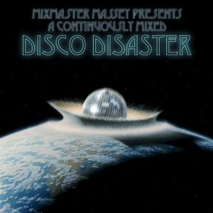 A Continuously Mixed Disco Disaster