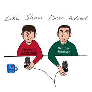 The Lake Show Drive Podcast Episode 3.3