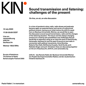 Sound Transmission and Listening: Challenges of the Present (Sendung vom 12. Juli 2020, shift.fm)